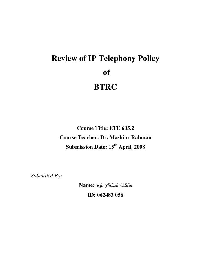 Review of IP Telephony Policy                                of                            BTRC                        Cou...