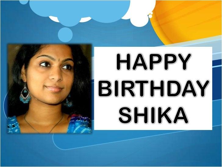 HAPPY<br />BIRTHDAY<br />SHIKA<br />
