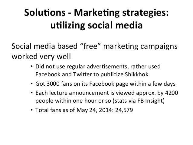 "SoluBons  -‐  MarkeBng  strategies:   uBlizing  social  media   Social  media  based  ""free""  marke..."