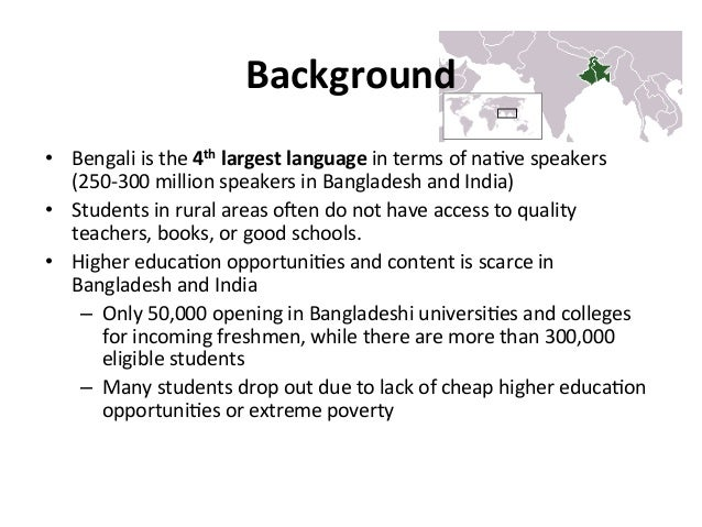• Bengali  is  the  4th  largest  language  in  terms  of  na?ve  speakers   (250-‐300  million...
