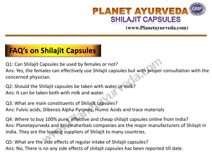 (www.Planetayurveda.com) FAQ's on Shilajit CapsulesQ1: Can Shilajit Capsules be used by females or not?Ans: Yes, the femal...