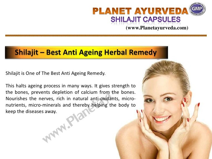 (www.Planetayurveda.com)    Shilajit – Best Anti Ageing Herbal RemedyShilajit is One of The Best Anti Ageing Remedy.This h...