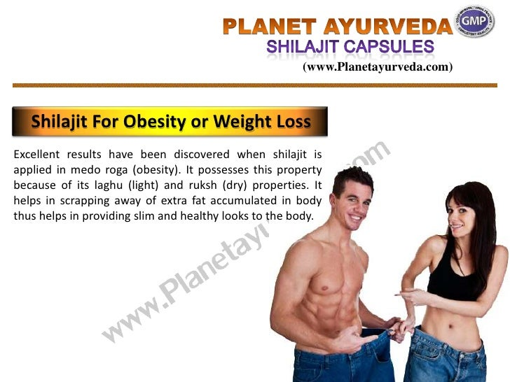 (www.Planetayurveda.com)   Shilajit For Obesity or Weight LossExcellent results have been discovered when shilajit isappli...