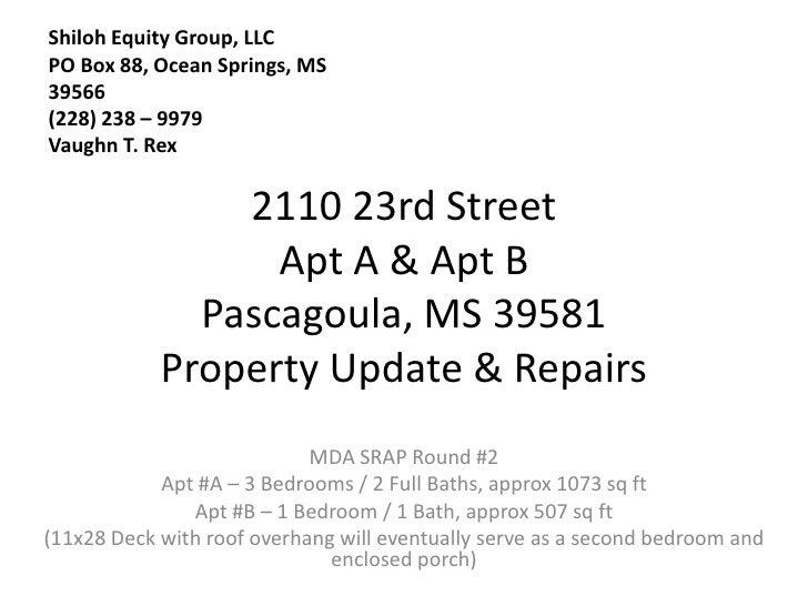 Shiloh Equity Group, LLC PO Box 88, Ocean Springs, MS 39566 (228) 238 – 9979 Vaughn T. Rex                  2110 23rd Stre...