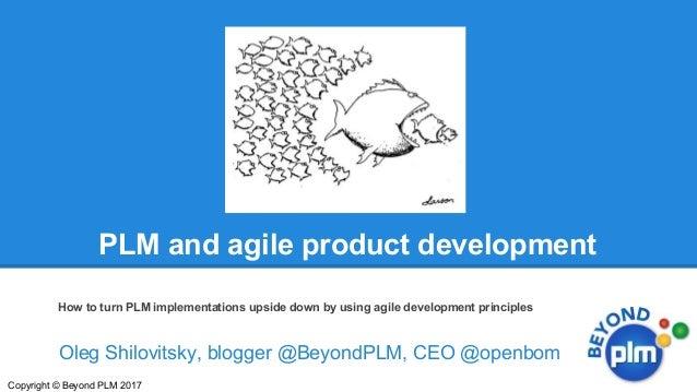Oleg Shilovitsky, blogger @BeyondPLM, CEO @openbom PLM and agile product development How to turn PLM implementations upsid...