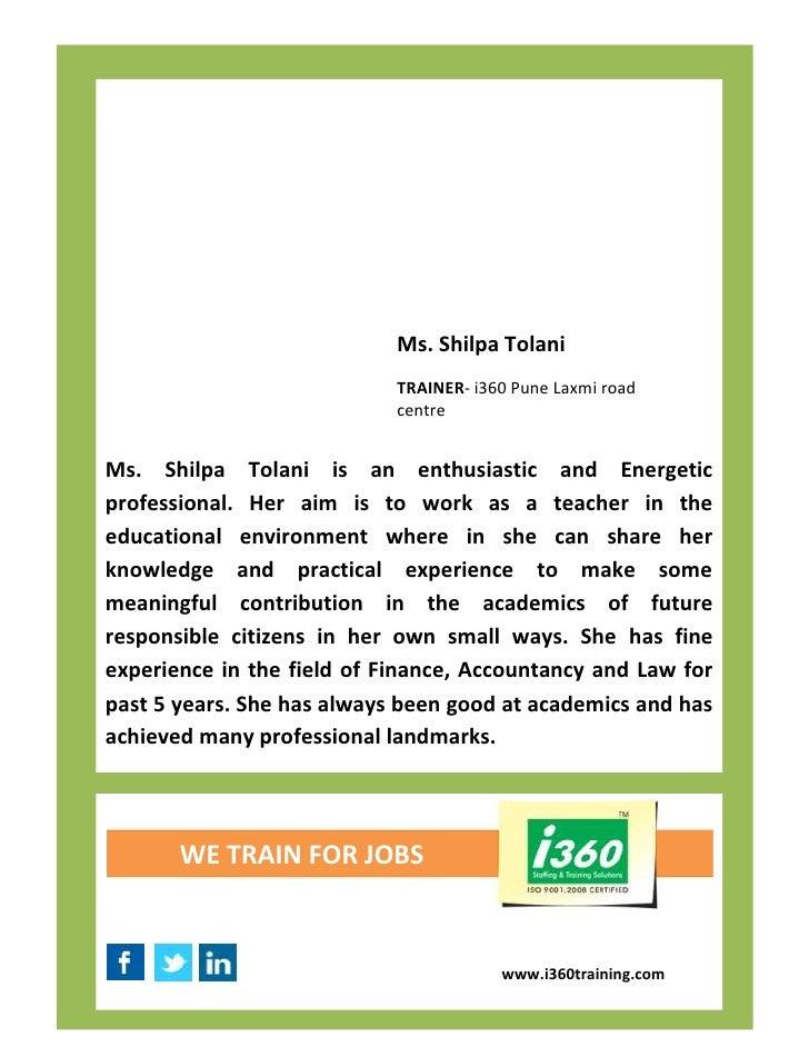Ms. Shilpa Tolani                            TRAINER- i360 Pune Laxmi road                            centreMs. Shilpa Tol...
