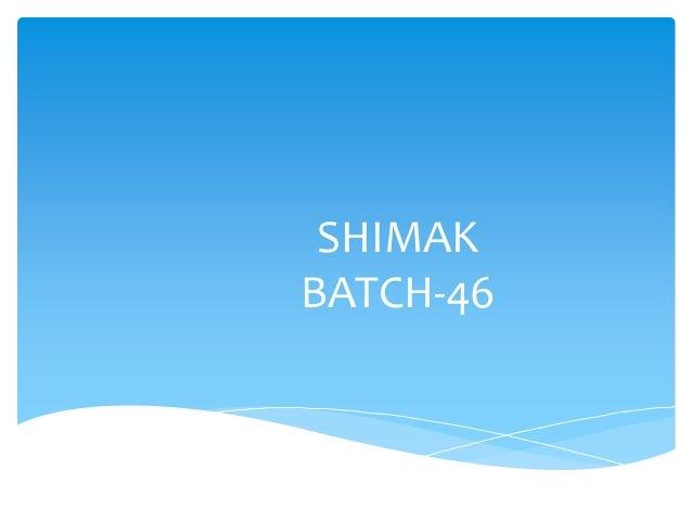 SHIMAK BATCH-46