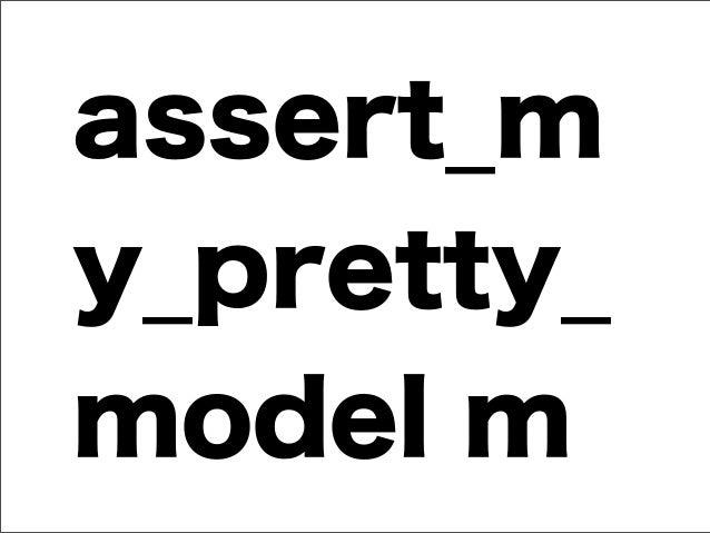 assert_m y_pretty_ model m