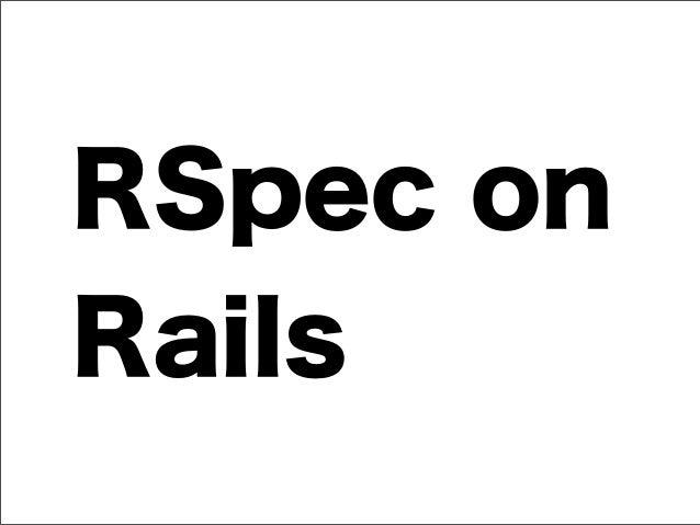RSpec on Rails