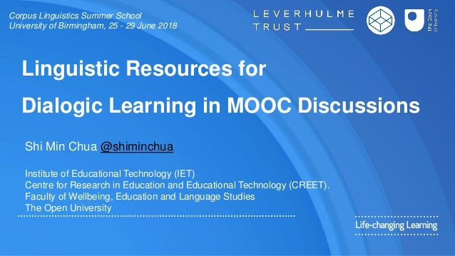 Linguistic Resources for Dialogic Learning in MOOC Discussions Shi Min Chua @shiminchua Institute of Educational Technolog...