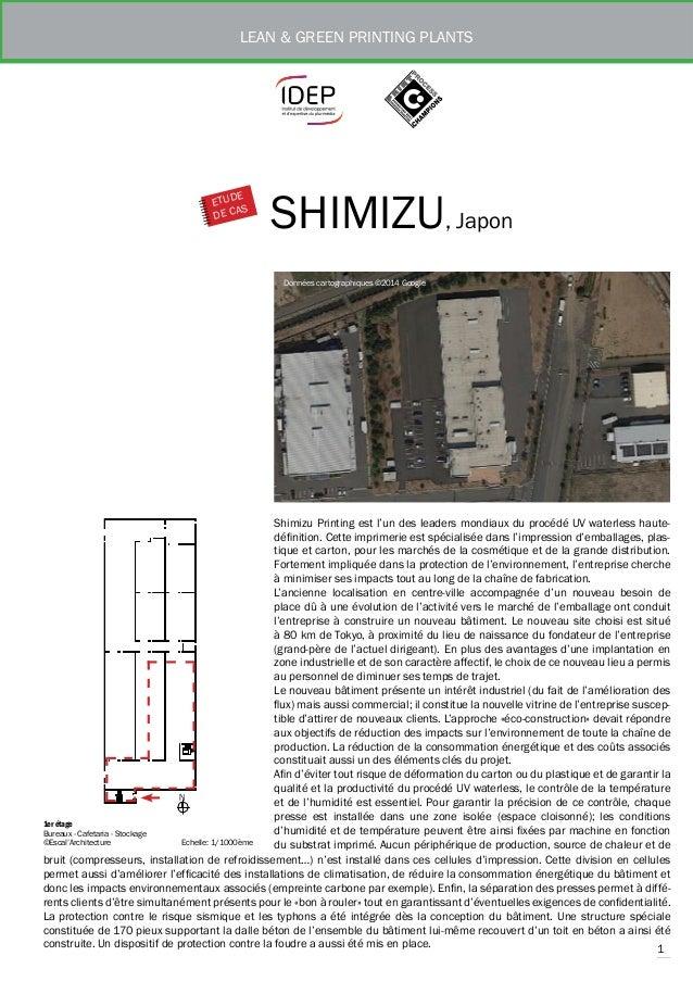 1  LEAN & GREEN PRINTING PLANTS  SHIMIZU, Japon  ETUDE  DE CAS  Données cartographiques ©2014 Google  Shimizu Printing est...