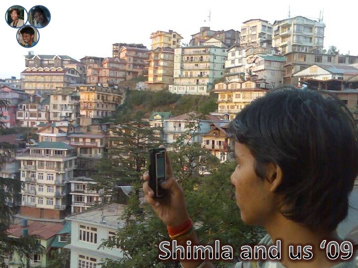 Shimla and us '09<br />