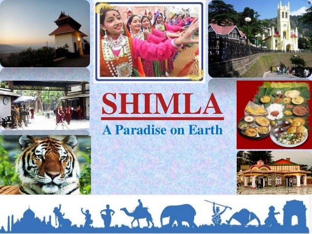 SHIMLA A Paradise on Earth