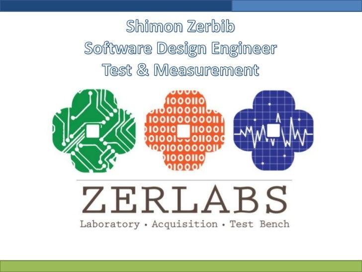 Shimon ZerbibSoftware Design EngineerTest & Measurement<br />