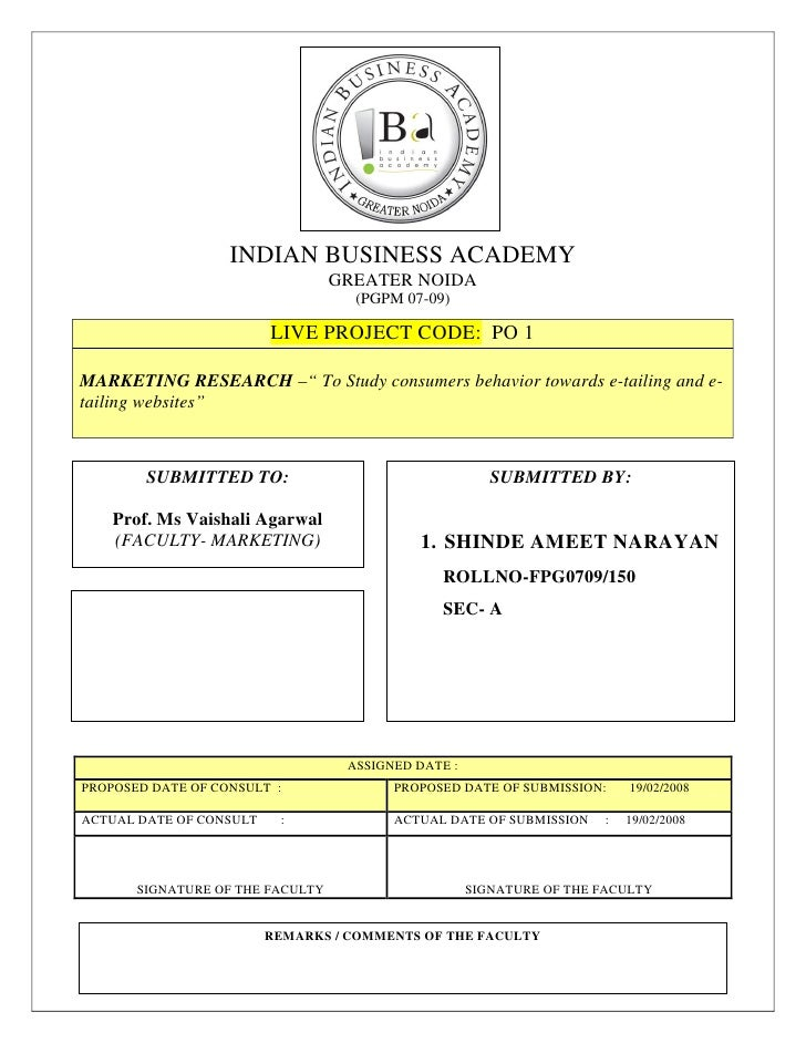 INDIAN BUSINESS ACADEMY                                   GREATER NOIDA                                     (PGPM 07-09)  ...