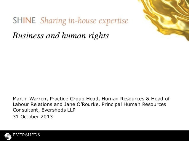 Business and human rights  Martin Warren, Practice Group Head, Human Resources & Head of Labour Relations and Jane O'Rourk...