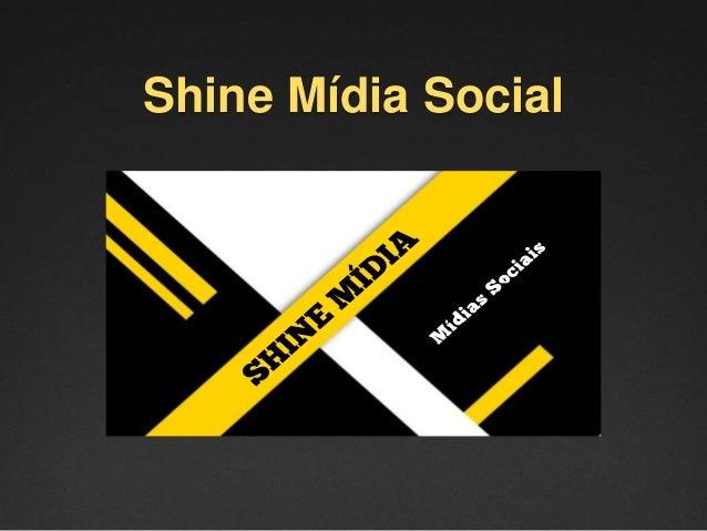 Shine Mídia Social