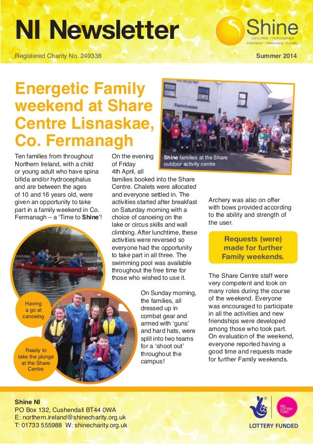 NI Newsletter Registered Charity No. 249338  Summer 2014 Energetic Family weekend at Share Centre Lisnaskae, Co. F...