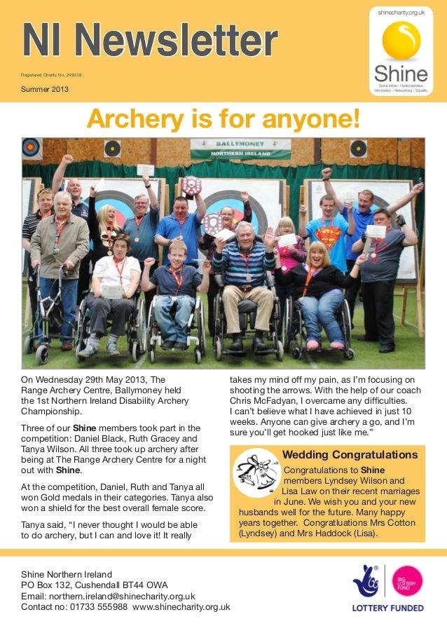 Archery is for anyone! Shine Northern Ireland PO Box 132, Cushendall BT44 OWA Email: northern.ireland@shinecharity.org.uk ...