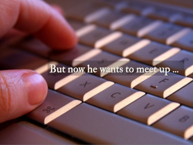 But he's figured out where she lives … and now he wants to meet. But now he wants to meet up ...