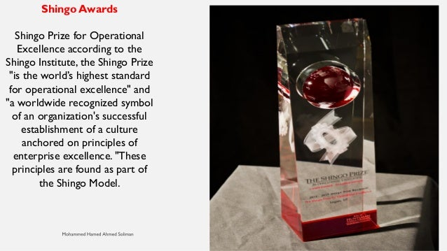 the shingo prize for operational excellence The shingo prize for operational excellence is an annual award given to organizations worldwide by the shingo institute, part of the jon m huntsman school of business at utah state university in logan, utah.