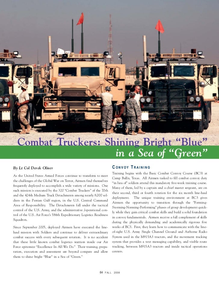 "Combat Truckers: Shining Bright ""Blue""                     in a Sea of ""Green""By Lt Col Derek Oliver                      ..."