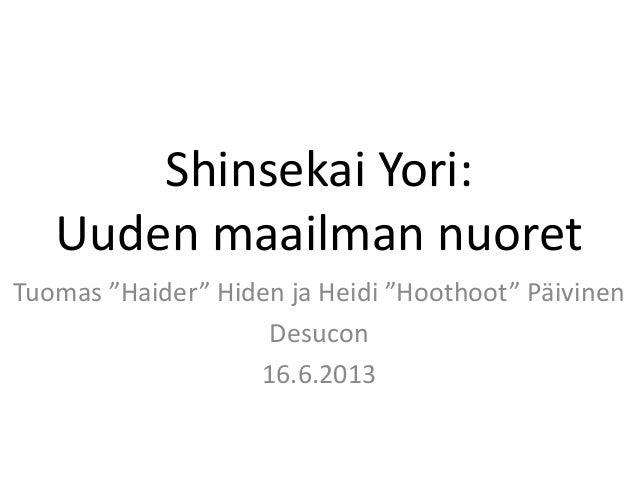 """Shinsekai Yori:Uuden maailman nuoretTuomas """"Haider"""" Hiden ja Heidi """"Hoothoot"""" PäivinenDesucon16.6.2013"""