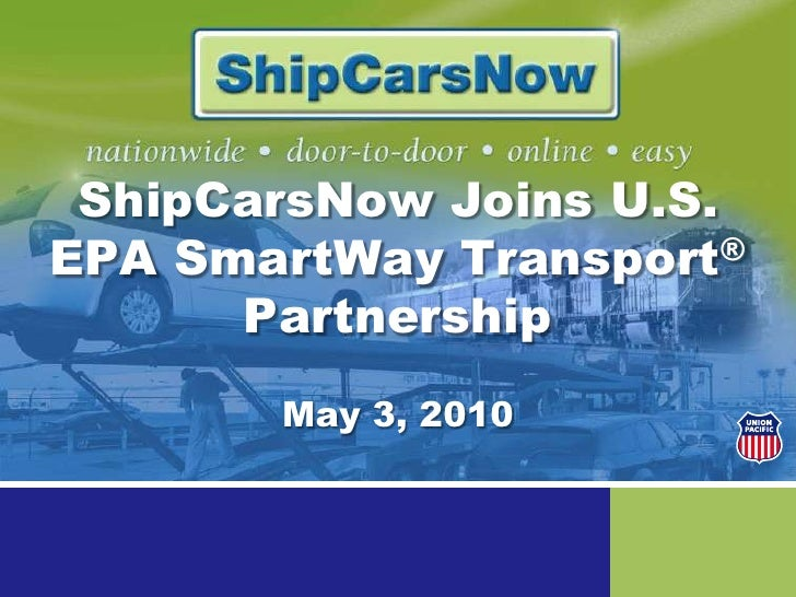 ShipCarsNow Joins U.S. EPA SmartWay Transport® Partnership<br />May 3, 2010<br />