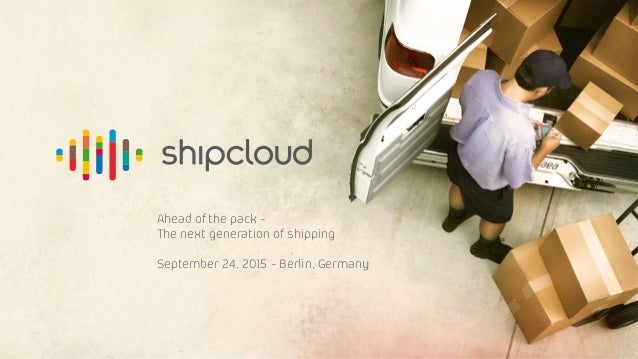 Ahead of the pack - The next generation of shipping September 24, 2015 - Berlin, Germany