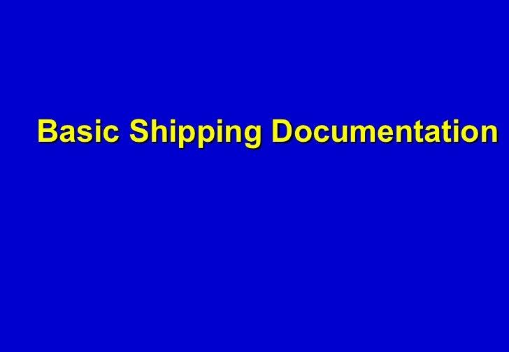 Basic Shipping Documentation