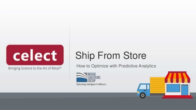 Ship From Store How to Optimize with Predictive Analytics