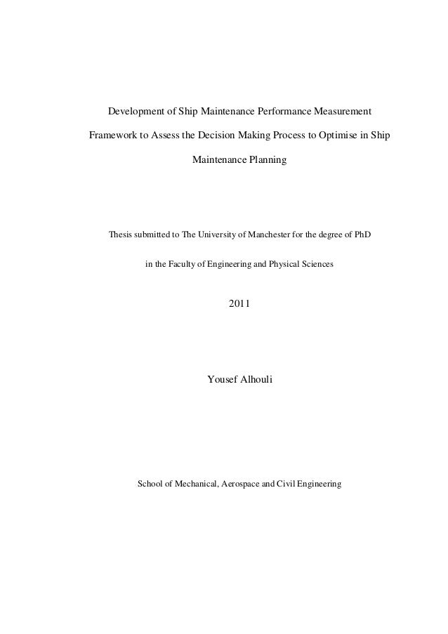 Development of Ship Maintenance Performance Measurement Framework to Assess the Decision Making Process to Optimise in Shi...