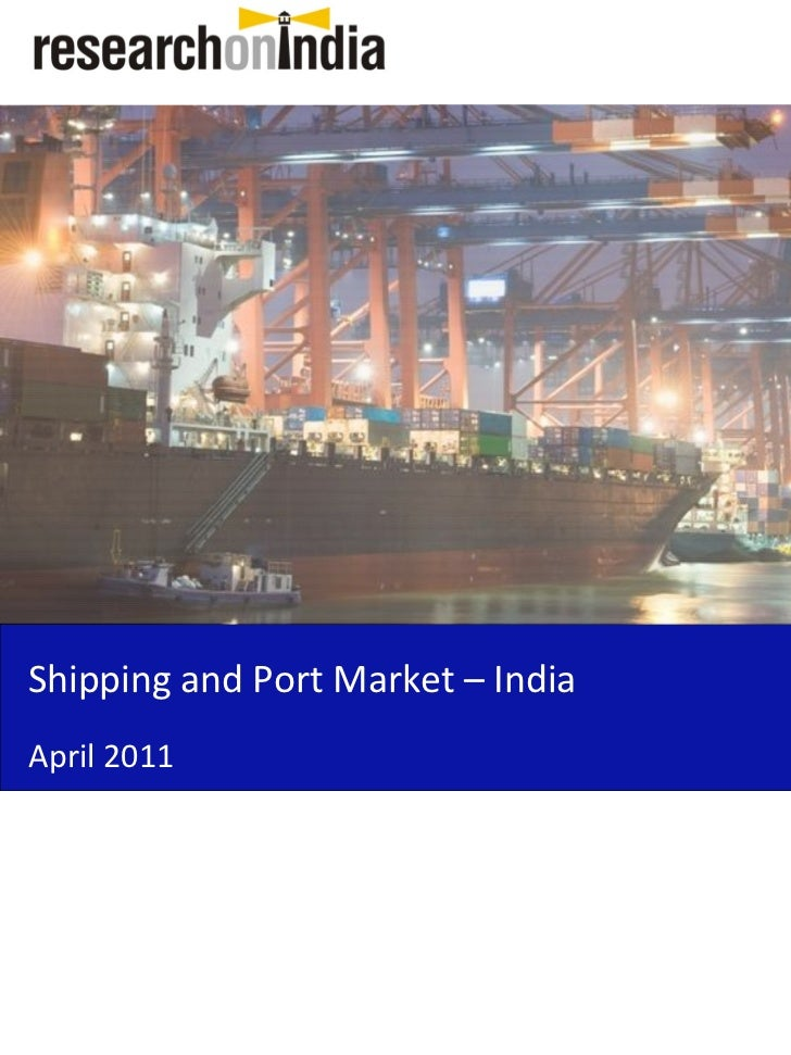 Shipping and Port Market – IndiaApril 2011