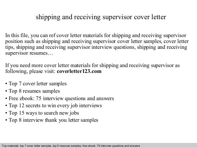 Shipping And Receiving Supervisor Cover Letter In This File You Can Ref Materials Sample