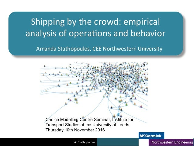 A.	   Stathopoulos	    Shipping	   by	   the	   crowd:	   empirical	    analysis	   of	   opera:ons	   and	   behavior	   ...