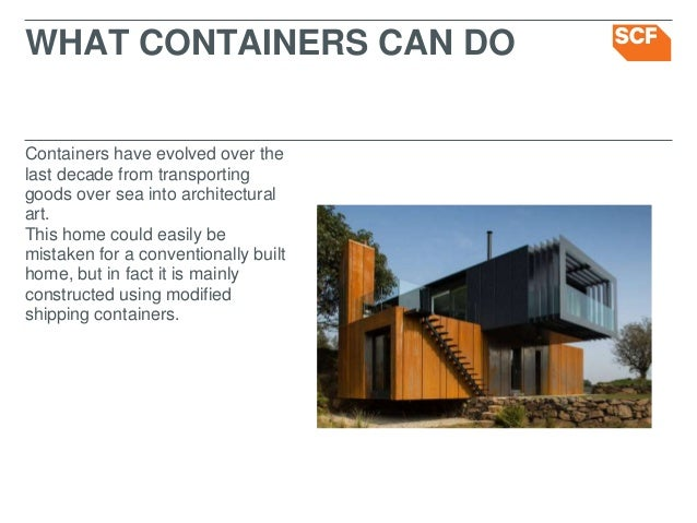 Gentil Containers Have Evolved Over The ...