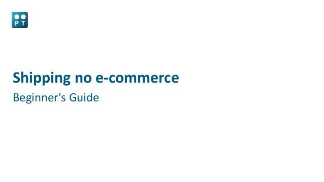 Shipping no e-commerce Beginner's Guide