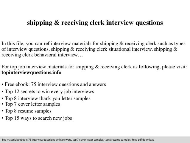 Shipping U0026 Receiving Clerk Interview Questions In This File, You Can Ref  Interview Materials For ...
