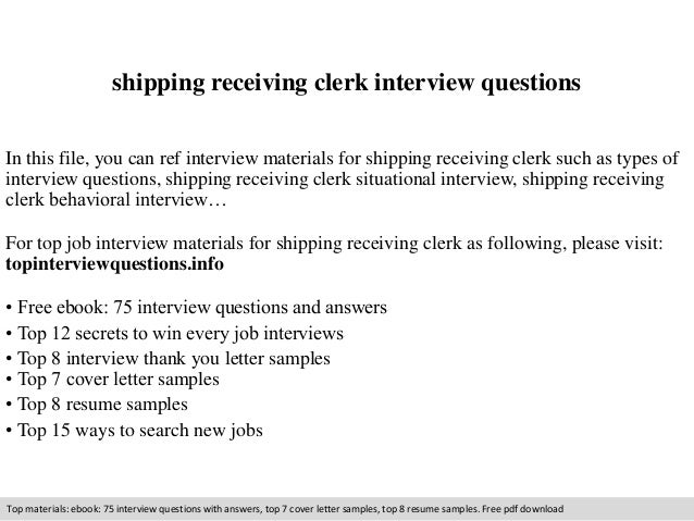 Shipping Receiving Clerk Interview Questions In This File, You Can Ref  Interview Materials For Shipping ...  Shipping Receiving Clerk Resume