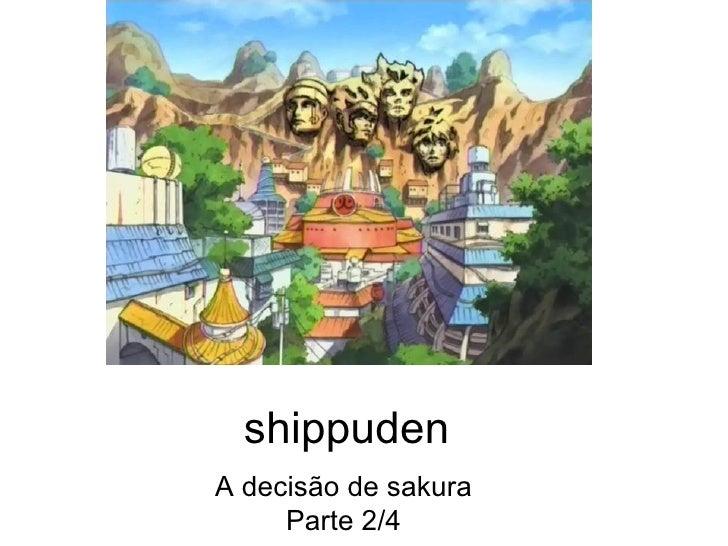 shippuden A decisão de sakura Parte 2/4