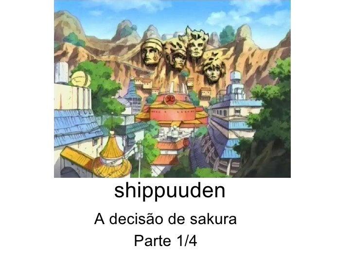 shippuuden A decisão de sakura Parte 1/4