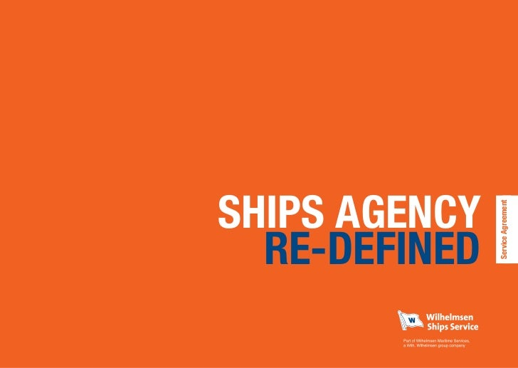 SHIPS AGENCY               Service Agreement  RE-DEFINED
