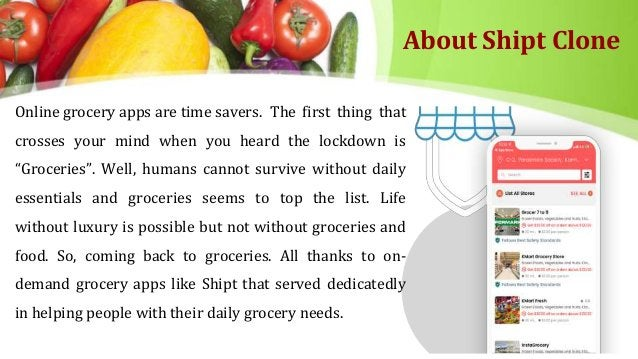 About Shipt Clone Online grocery apps are time savers. The first thing that crosses your mind when you heard the lockdown ...