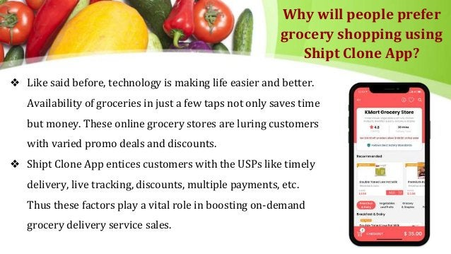 Why will people prefer grocery shopping using Shipt Clone App? ❖ Like said before, technology is making life easier and be...
