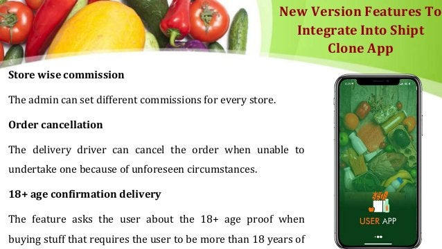 New Version Features To Integrate Into Shipt Clone App Store wise commission The admin can set different commissions for e...