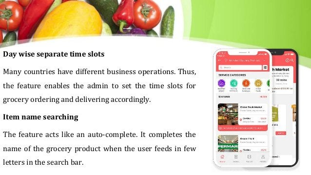 Day wise separate time slots Many countries have different business operations. Thus, the feature enables the admin to set...