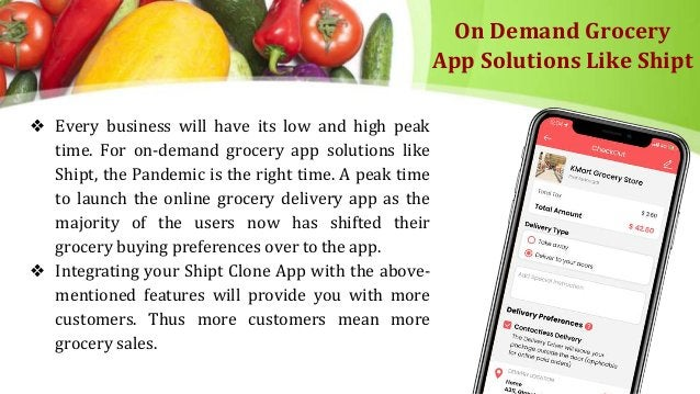 On Demand Grocery App Solutions Like Shipt ❖ Every business will have its low and high peak time. For on-demand grocery ap...