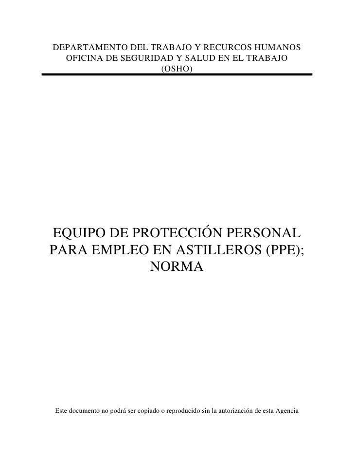 DEPARTAMENTO DEL TRABAJO Y RECURCOS HUMANOS   OFICINA DE SEGURIDAD Y SALUD EN EL TRABAJO                     (OSHO)     EQ...