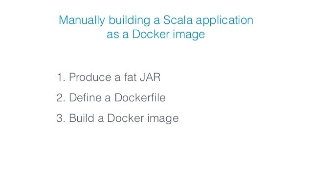 Ship your Scala code often and easy with Docker