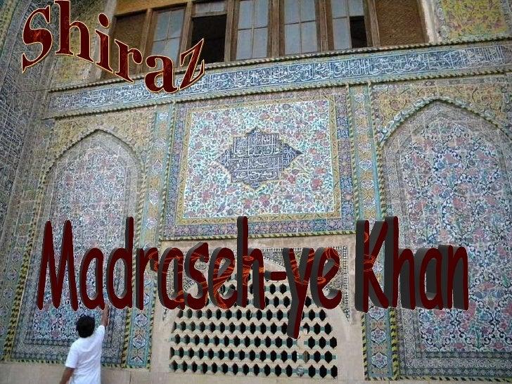 Shiraz Madraseh-ye Khan